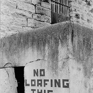 'No Loafing This Area' - Idaho State Penitentiary
